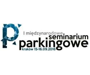 Program I Międzynarodowego Seminarium Parkingowego Kraków 15-16.09.2016